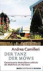 Der Tanz der Möwe: Commissario Montalbano erblickt die Wahrheit am Horizont. Roman