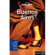 Lonely Planet Buenos Aires (Lonely Planet Buenos Aires (Spanish))