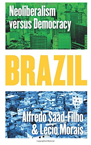 Brazil: Neoliberalism versus Democracy