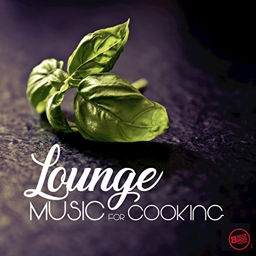 Lounge Music for Cooking