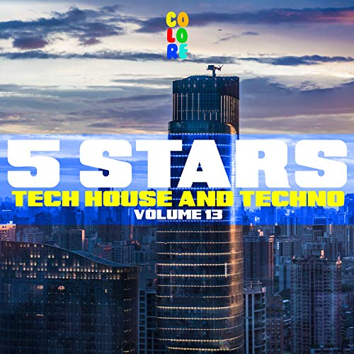 5 Stars Tech House and Techno, Vol. 13