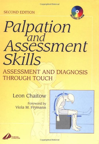 Palpation and Assessment Skills with Back of Book CD-Rom: Assessment and Diagnosis Through Touch