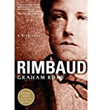 [ [ [ Rimbaud[ RIMBAUD ] By Robb, Graham ( Author )Dec-17-2001 Paperback