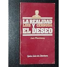 La Realidad Y El Deseo - Luis Cernuda