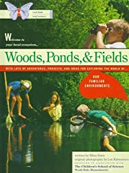 Woods, Ponds, & Fields (Real Kids Real Science Books) by Ellen Doris (1994-09-01)