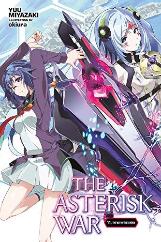 The Asterisk War, Vol. 11 (light novel)