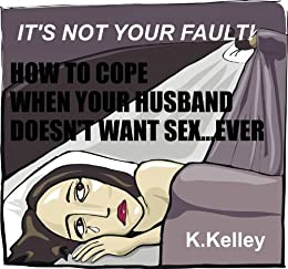 how to deal with a husband who doesnt want sex