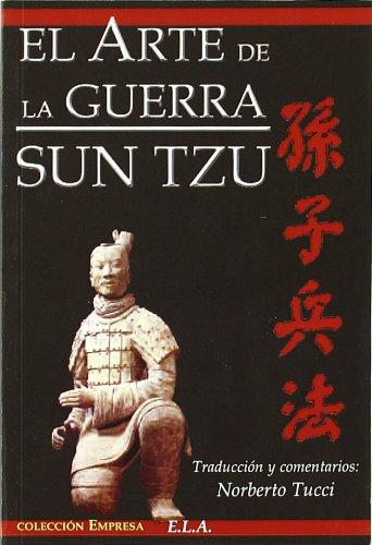 Arte de la Guerra, el (Empresa (e.L.A.)) por Sun Tzu