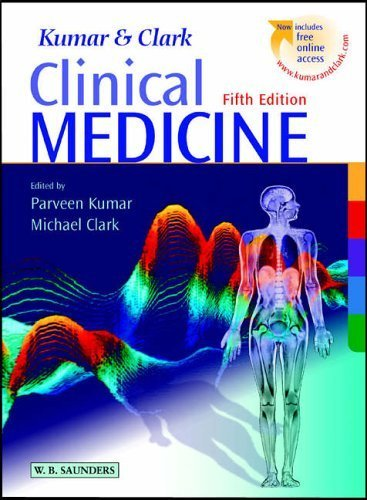Clinical Medicine: with STUDENT CONSULT Access by Kumar CBE BSc MD FRCP FRCP(Edin) Professor, Parveen, Cla (2002) Paperback