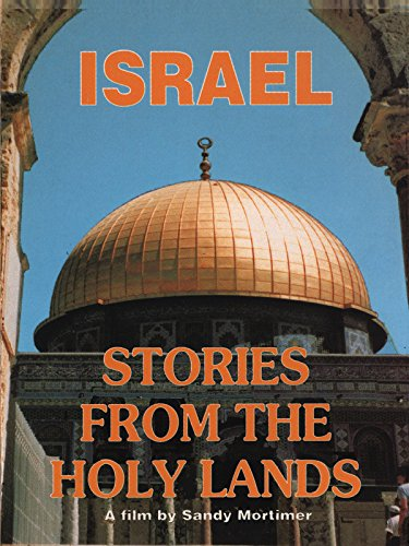 Israel - Stories from the Holy Lands [OV]
