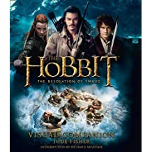 The Hobbit: the Desolation of Smaug - Visual Companion by Jude Fisher (2013-11-07)