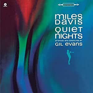 "Quiet Nights + 3 bonus tracks (180g) (12"""" Vinyl) [VINYL]"