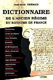 Dictionnaire de l'Ancien Régime du royaume de France