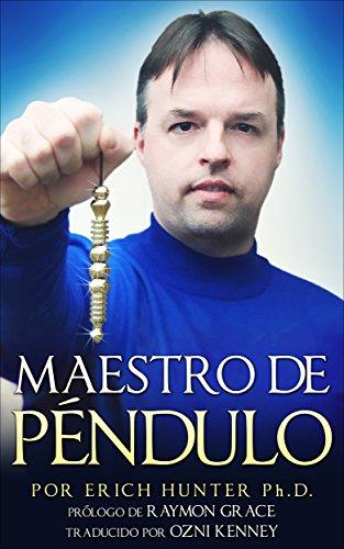 Descargar Libro Maestro de Péndulo de Erich Hunter