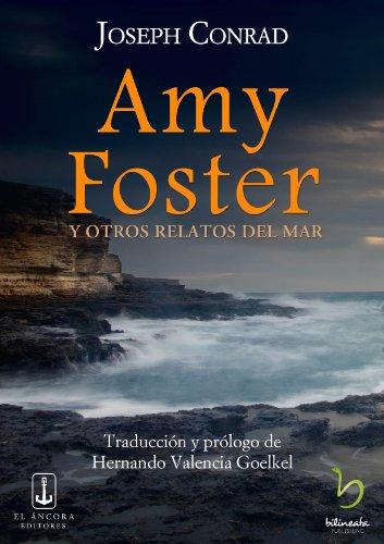 Amy Foster y otros relatos del mar por Joseph Conrad