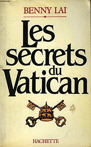Les Secrets du Vatican par Benny Lai, Guillemette de Véricourt