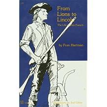 de Leones a Lincoln: La Vida de Dan French