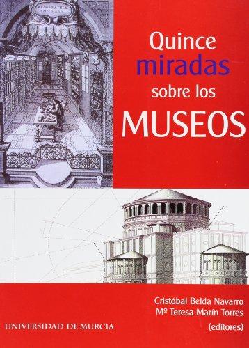 Quince miradas sobre los museos