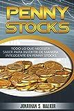 Penny Stocks: Todo lo que necesita saber para invertir de manera inteligente en penny stocks