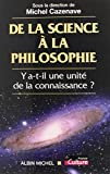 De la science à la philosophie - Y a-t-il une unité de la connaissance ? Colloque de Bruxelles