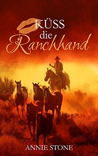 Küss die Ranchhand (Cowboys 3) Carolina Ranch