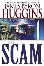 Scam by HUGGINS JAS BYRON (2006-01-01)