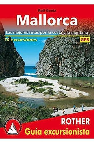Mallorca, guía excursionista. 70 excursiones. 4ª edición 2016. Castellano. Rother.