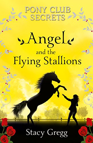 51TpJLF0yFL Angel and the Flying Stallions (Pony Club Secrets, Book 10) UK best buy Review