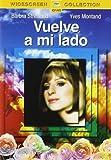 Vuelve A Mi Lado (Import Movie) (European Format - Zone 2) (2005) Barbra Streisand; Simon Oakland; Pamela B