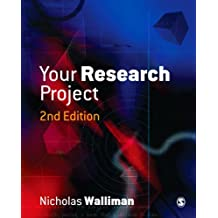 Your Research Project: A Step-by-Step Guide for the First-Time Researcher (Sage Study Skills Series)