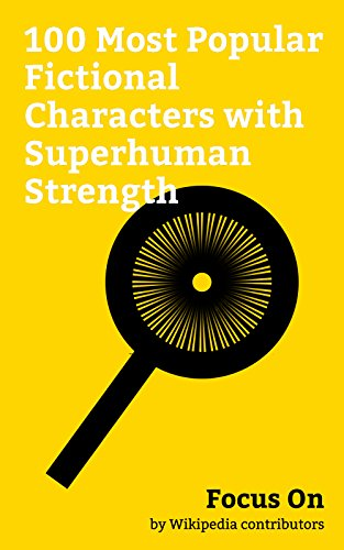 opular Fictional Characters with Superhuman Strength: Strong Woman Do Bong-soon, David Dunn (character), Godzilla, Hercules, Jason ... Mothra, He-Man, etc. (English Edition) (Michael Freddy Jason)