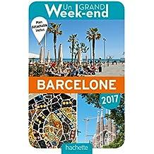 Un Grand Week-End à Barcelone 2017