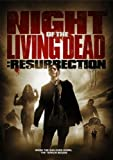 Night of the Living Dead: Resurrection by Lions Gate