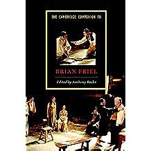 The Cambridge Companion to Brian Friel (Cambridge Companions to Literature)