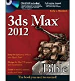 3DS MAX 2012 BIBLE [WITH CDROM] (BIBLE (WILEY)) - GREENLIGHT BY MURDOCK, KELLY L (AUTHOR)PAPERBACK