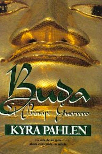 Descargar Libro Buda El Principe Guerrero de kyra pahlen