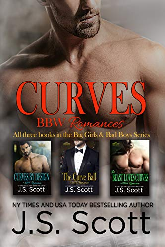 The Curves Collection Big Girls And Bad Boys: The Curve Ball, The Beast Loves Curves, Curves By Design (BBW Romance Collection) (English Edition) (Js Scott Bbw)