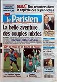 Telecharger Livres PARISIEN LE du 07 01 2007 BOULOGNE SUR MER L INCROYABLE MATERNITE D UNE ENFANT DE 11 ANS DUBAI NOS REPORTERS DANS LA CAPITALE DES SUPER RICHES LA BELLE AVENTURE DES COUPLES MIXTES 32ES DE FINALE DE LA COUPE DE FRANCE PSG NIMES AU PARC A 15 HEURES LES PARISIENS DOIVENT BIEN COMMENCER L ANNEE RENNES BATTU CHEZ LUI 1 3 L EXPLOIT DE ROMORANTIN PRESIDENTIELLE POUR HOLLANDE L ERE CHIRAC C EST PRESQUE FINI CINEMA LE BOOM DES DVD D HORREUR MONNAIE (PDF,EPUB,MOBI) gratuits en Francaise