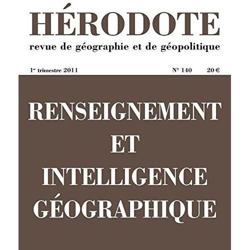 Renseignement et intelligence géographique de REVUE HÉRODOTE (17 mars 2011) Broché