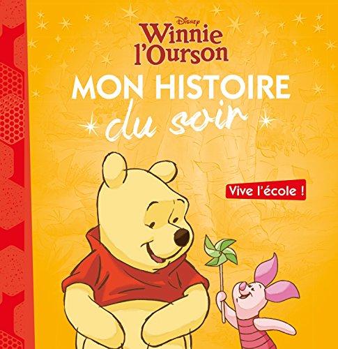 WINNIE - Mon Histoire du Soir - Vive l'école