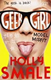 model misfit geek girl book 2 by holly smale 2013 09 26