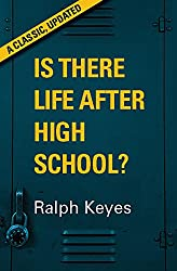 Is There Life After High School?: A Classic, Updated
