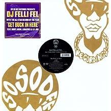 Get Buck in Here [Vinyl Single]