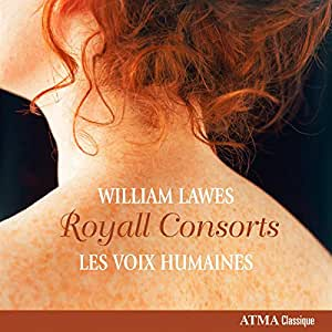 Lawes: The Royall Consorts