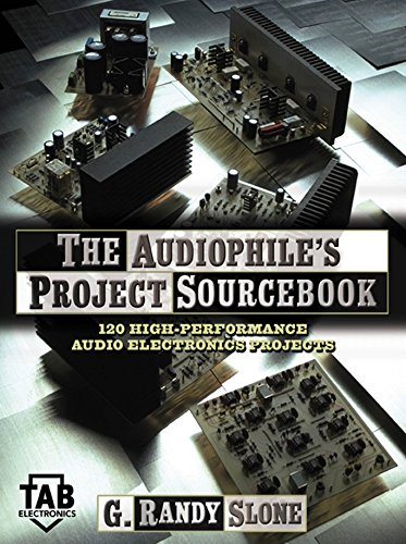 The Audiophile's Project Sourcebook: 120 High-Performance Audio Electronics Projects (Tab Electronics) (120 Audio)