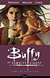 Buffy The Vampire Slayer Season 8 Volume 4: Time Of Your Life (Buffy the Vampire Slayer (Dark Horse))