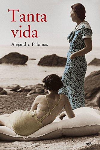 Descargar Libro Tanta vida de Alejandro Palomas