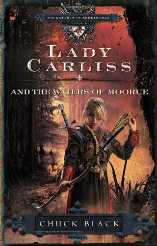 Lady Carliss And The Waters Of Moorue The Knights Of Arrethtrae