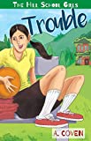 Trouble (The Hill School Girls Book 4)