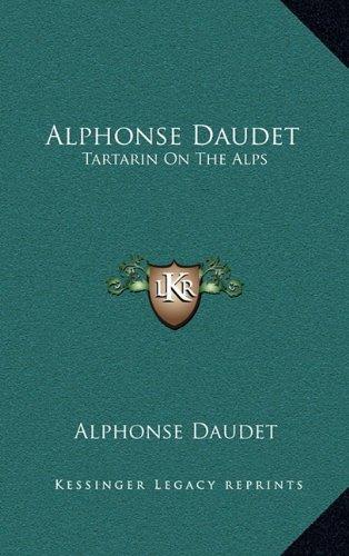 Alphonse Daudet: Tartarin on the Alps